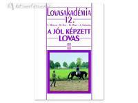 Könyv: A Jól Képzett Lovas (Lovasakadémia 12)