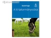 Hungarian Book: A Ló Takarmányozása