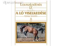 Könyv: A Ló Viselkedése (Lovasakadémia 17)